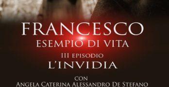 """Avellino, al Circolo della stampa in anteprima """"L'invidia"""" il terzo episodio dell'opera filmica """"Francesco esempio di vita"""""""