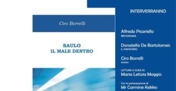 """Avellino, Giovedì 13/10 la presentazione del libro di Borrelli """"Saulo, il male dentro""""."""